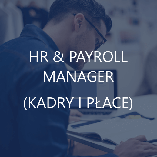 HR & PAYROLL MANAGER (KADRY I PŁACE)