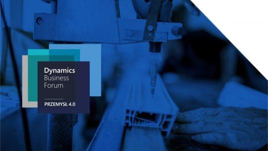 Dynamics Business Forum Przemysł 4.0